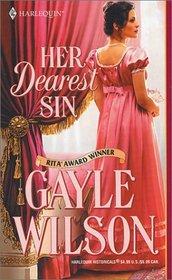 Her Dearest Sin (Sinclair Brides, Bk 3) (Harlequin Historical, No 607)