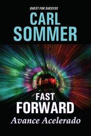 Fast Forward / Avance Acelarado (Quest for Success Bilingual Series)