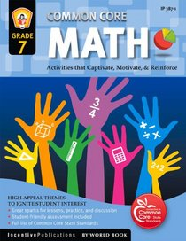 Common Core Math Grade 7: Activities That Captivate, Motivate, & Reinforce