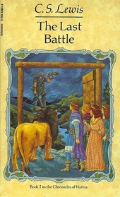 The Last Battle  The Chronicles of Narnia