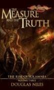 The Measure and the Truth (Rise of Solamnia, Vol 3)