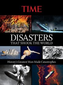 TIME Disasters That Shook the World