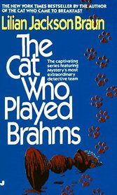 The Cat Who Played Brahms (Cat Who..., Bk 5)