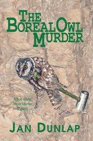 The Boreal Owl Murder (Bob White Birder, Bk 1)