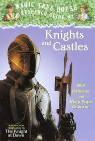 Knights and Castles (Magic Tree House Research Guide, No 2)