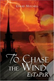 To Chase the Wind: EsTaPeR