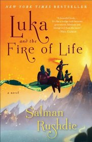 Luka and the Fire of Life: A Novel