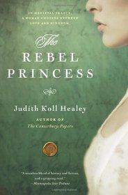 The Rebel Princess (Ala�s, Bk 2)