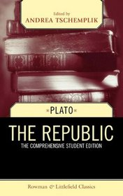 The Republic: The Comprehensive Student Edition