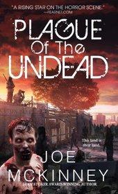 Plague of the Undead (Dead Land, Bk 1)