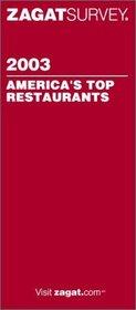 Zagatsurvey 2003 America's Top Restaurants (Zagatsurvey: America's Top Restaurants)