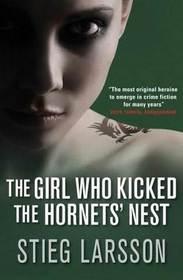 The Girl Who Kicked the Hornets' Nest (Millennium, Bk 3)