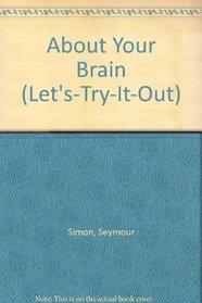 About Your Brain (Let's-Try-It-Out)