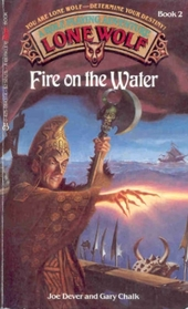 Fire on the Water (Lone Wolf, Bk 2)
