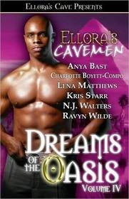 Ellora's Cavemen: Dreams of the Oasis, Vol IV