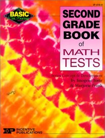 Second Grade Book of Math Tests (Basic, Not Boring)