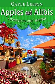 Apples and Alibis (Down South Cafe Mystery, Bk 4)