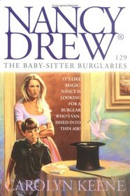 The Baby Sitter Burglaries (Nancy Drew, No 129)