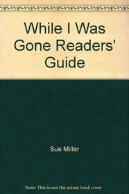 While I Was Gone Readers' Guide