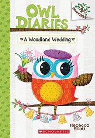 A Woodland Wedding (Owl Diaries, Bk 3) (Branches)