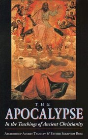 The Apocalypse: In the Teachings of Ancient Christianity
