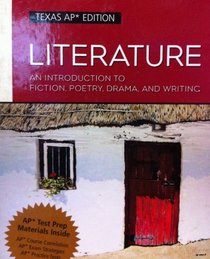 Literature: An Introduction to Fiction, Poetry, Drama, and Writing, Compact Edition, Interactive Edition, TEXAS AP EDITION