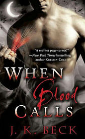 When Blood Calls (Shadow Keepers, Bk 1)