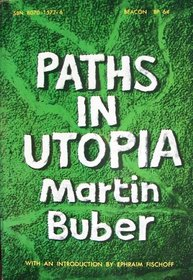 Paths in Utopia