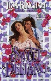 Sweet Defiance (St. Charles)