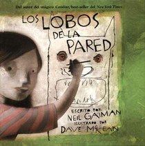 Los lobos de la pared/ The Wolves in the Walls (Spanish Edition)