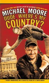 Dude, Where's My Country? (Audio Cassette) (Unabridged)