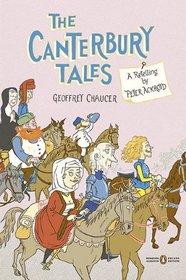 The Canterbury Tales: A Retelling by Peter Ackroyd (Penguin Classics Deluxe Editio)
