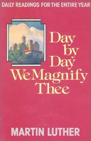 Day by Day We Magnify Thee Daily Readings