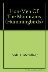 Lion Men of the Mountains (Hummingbird S)