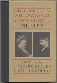 The Letters of D. H. Lawrence & Amy Lowell 1914-1925