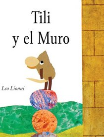 Tili Y El Muro / Tillie and the Wall (Spanish Edition)