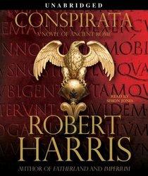 Conspirata (Cicero, Bk 2) (Audio CD) (Unabridged)
