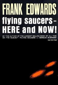 Flying Saucers -here and Now