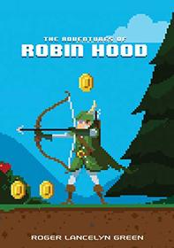 The Adventures of Robin Hood (Puffin Pixels)