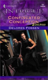 Confiscated Conception (Harlequin Intrigue, 727)