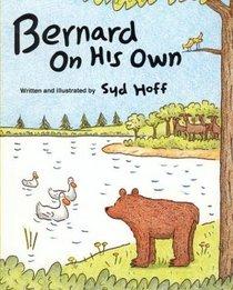 Bernard on His Own