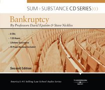 Epstein and Nickles's Sum and Substance Audio on Bankruptcy, 2d (CD) (English and English Edition)