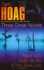 Three Great Novels : Night Sins / Guilty as Sin / A Thin Dark Line