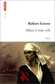Adieu a tout cela (Goodbye to All That) (French Edition)