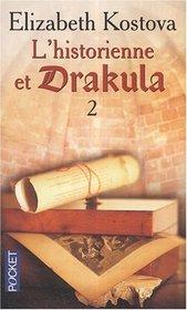 L'historienne et Drakula, Tome 2 (The Historian, Part 2) (French Edition)