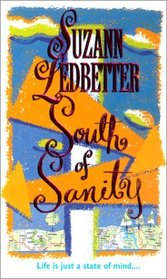 South of Sanity (Hannah Garvey, Bk 2)
