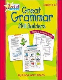 Joyful Learning: Great Grammar Skill Builders: Grades 6-8 (Grades 6-8)
