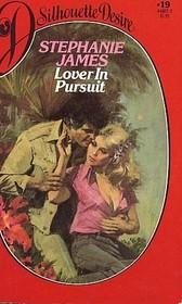 Lover in Pursuit (Silhouette Desire, No 19)