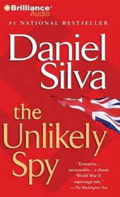 The Unlikely Spy (Audio CD) (Abridged)