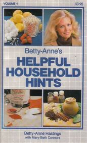 Betty-Anne's Helpful Household Hints